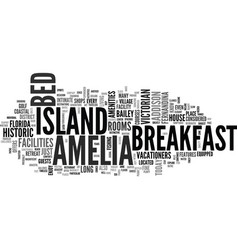amelia island bed and breakfast text word cloud vector image