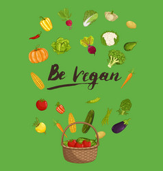 be vegan concept with vegetable vector image