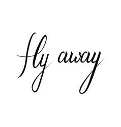Fly away text vector
