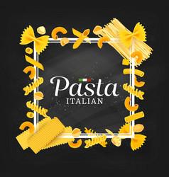 italian cuisine pasta chalkboard banner or frame vector image