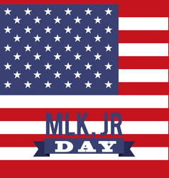 Mlk jr day greeting card usa flag symbol vector