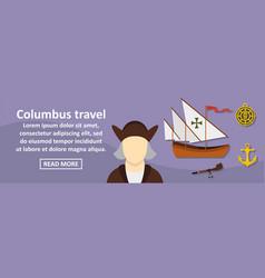 columbus travel banner horizontal concept vector image