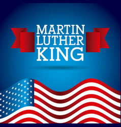 Martin luther king poster flag united states of vector