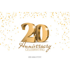 anniversary 20 gold 3d numbers vector image