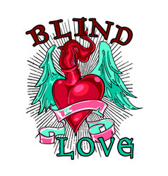 Blind love is blind vector
