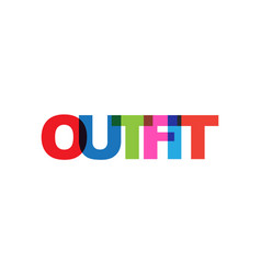 Outfit phrase overlap color no transparency vector