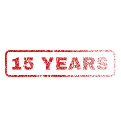 15 years rubber stamp vector image