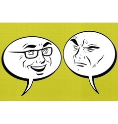 Two men joyful and angry comic bubble smiley face vector