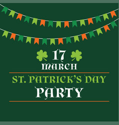 st patricks day party poster with bunting banners vector image vector image