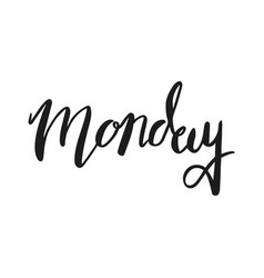 Monday brush calligraphy lettering vector