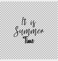 it is summer time transparent background vector image