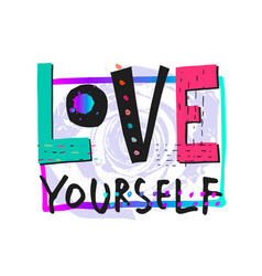 Love yourself shirt print quote lettering vector