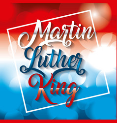Martin luther king card text over glowing blurred vector