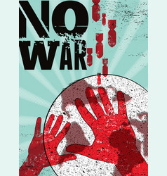No war typographic retro grunge peace poster vector