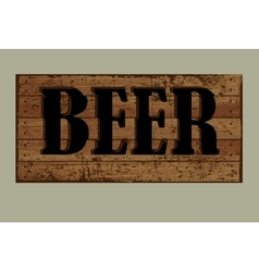 Template label beer made from old boards vector image