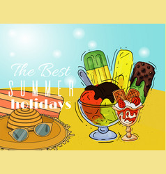 ice cream summer holidays poster natural fresh and vector image