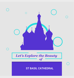 lets explore the beauty of st basil cathedral vector image
