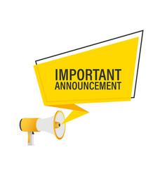 Hand holding megaphone - important announcement vector
