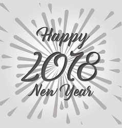 happy new year 2018 card text design celebration vector image