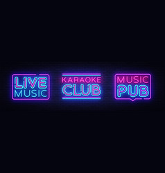 Live music neon signs collection karaoke vector