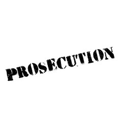 prosecution rubber stamp vector image
