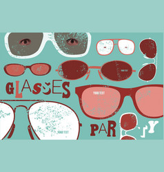 vintage glasses party grunge style poster vector image