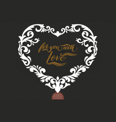hand drawn lettering for you with love valentines vector image