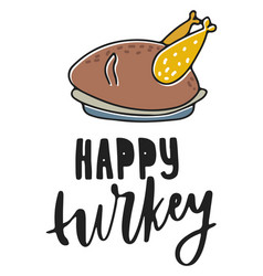 happy turkey hand drawn vector image