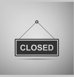 closed door sign flat icon on grey background vector image