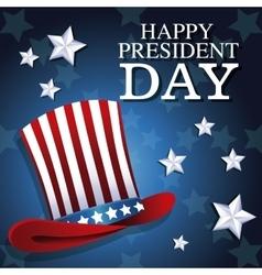 happy president day top hat patriotic star vector image