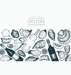 Oysters and wine design template hand drawn vector