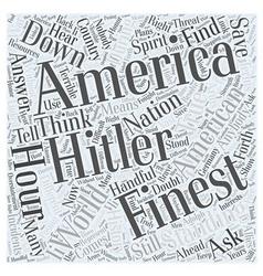 Standing Down Hitler Word Cloud Concept vector image