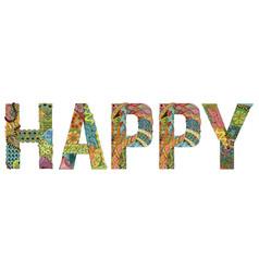 Word happy decorative zentangle object vector