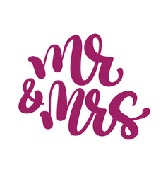 mr and mrs hand-written with pointed pen and ink vector image