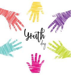 Youth day card of diverse young people hands vector