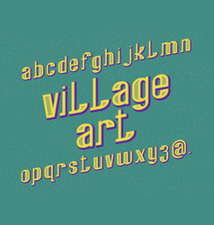 village art typeface retro font isolated english vector image