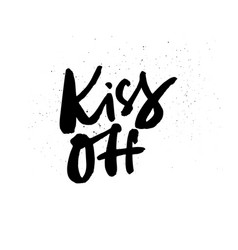 kiss off lettering vector image