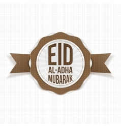 Eid al-Adha Mubarak greeting Label vector