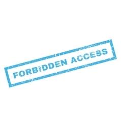 Forbidden Access Rubber Stamp vector