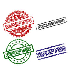 Grunge textured dermatologist approved seal stamps vector