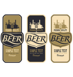 Set of beer labels with brewery production vector