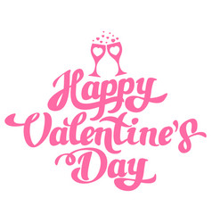 happy valentines day hand drawing with glasses vector image