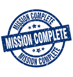 Mission complete blue round grunge stamp vector