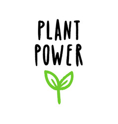 plant power lettering vector image vector image