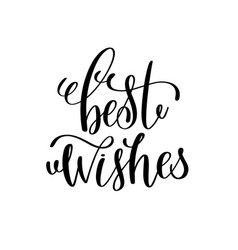 Best wishes hand lettering inscription to winter vector