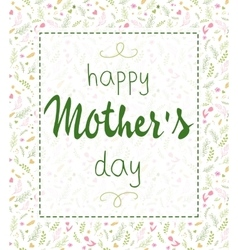 Hand drawn mothers day lettering framed vector