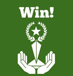 win hands holding trophy laurel star green vector image