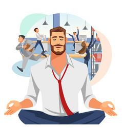 Businessman meditating in office cartoon vector