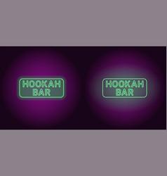 neon icon of green hookah bar inscription vector image
