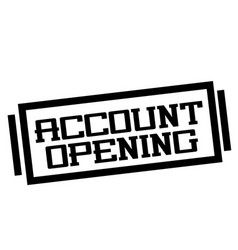 Account opening stamp on white vector